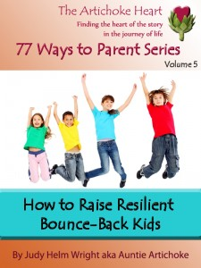 No matter what life experiences may happen, kids need to be taught to bounce back from adversity.