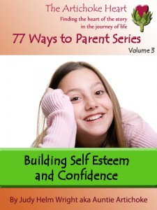 It is important to assist your children to feel good about themselves and their contribution to the world. Teach self-esteem and confidence.  Find more affordable and effective parenting books at http://amzn.to/kindlebyjudy